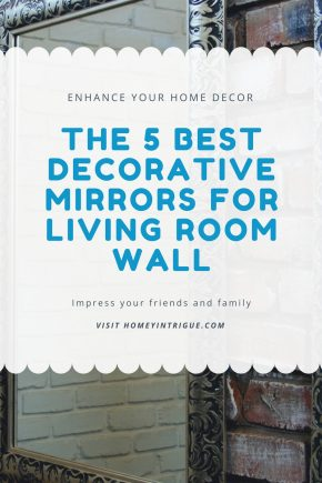 Best Decorative Mirrors For Living Room Wall