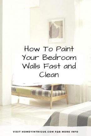 How To Paint Your Bedroom Walls Fast and Clean