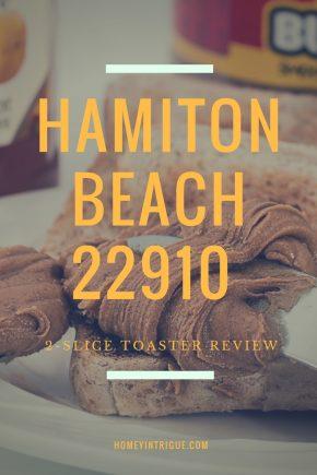 read myHamiton Beach 22910 2-Slice Toaster Review